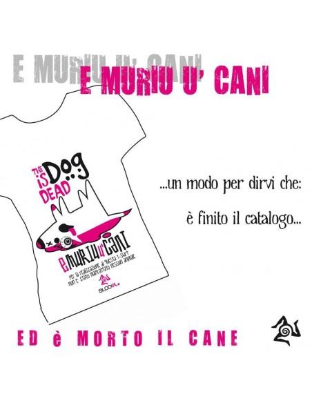 T-Shirt E MURIU U CANI